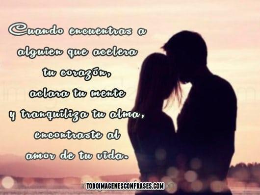 Imagenes Con Frases Sobre El Amor De Tu Vida