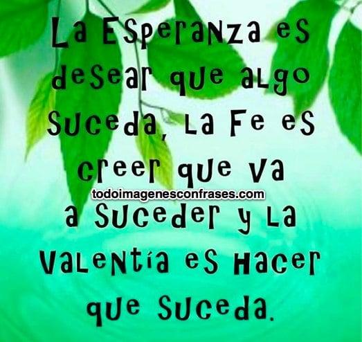 Imágenes Con Frases De Esperanza Fe Y Valentía